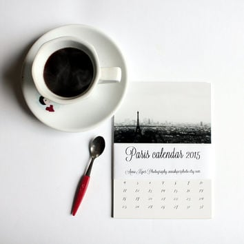 2015 calendar Paris calendar 2015 desk calendar Paris photography christmas present black and white photography monthly calendar 5x7 8x11