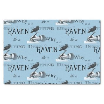 Why is a Raven like a Writing Desk? Tissue Paper