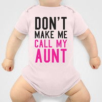 Don't Make Me Call My Aunt Baby Pink Onesuit by CreativeAngel   Society6