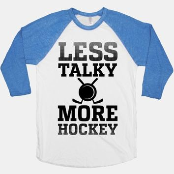 Less Talky More Hockey