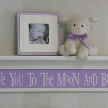 "Purple Baby Nursery Decor - Babies Wall Art, Light Purple Sign and 30"" Linen (Off White) Shelf with Saying - Love You To The Moon And Back"
