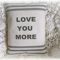 "Shabby & Chic ""Love You More""  Canvas Accent Pillow"
