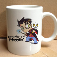 everyday i'm mugglin harry potter design for mug, ceramic, awesome, good,amazing