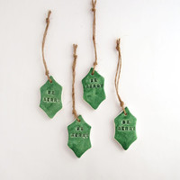 Be merry gift tags, Christmas hang tags, holiday clay tags, hostess gift tags, green holly leaf, rustic gift wrap, treat bag tags, set of 4