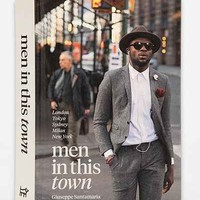 Men In This Town: London, Tokyo, Sydney, Milan and New York By Giuseppe Santamaria - Urban Outfitters