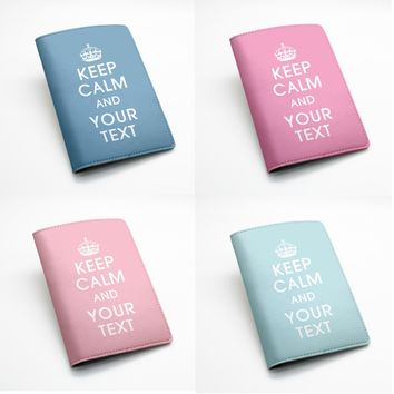 Custom Personalized PU leather Passport Holder Case Cover -- Keep calm and your custom text message, many colors (K25)