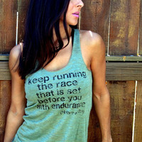 Keep Running the Race that is Set Before You with Endurance Burnout Workout Tank Size XL