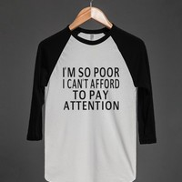 Can't Afford To Pay Attention