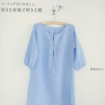 Lovely Clothes made of My Favorite Fabric Cloth by Aoi Kouda - Japanese Sewing Pattern Book for Women - B516