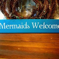 Mermaids Welcome Beach Cottage Wood Sign Turquoise