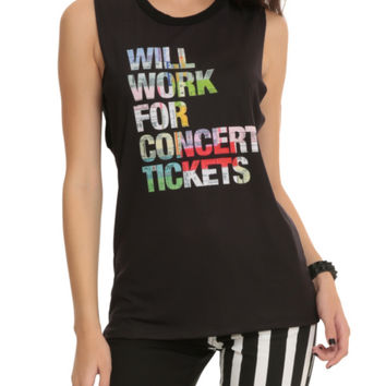 Will Work For Concert Tickets Girls Muscle Top