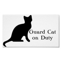 Guard Cat on Duty Print from Zazzle.com