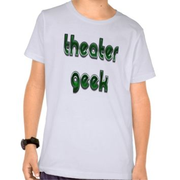 Theater Geek Green