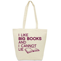 I Like Big Books and I Cannot Lie Cotton Canvas Tote