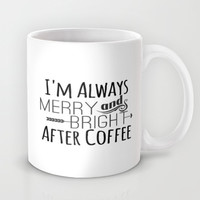 Merry and Bright Mug by Jeans and Tees and Travel and Cakes