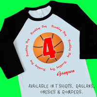 Basketball 4th Birthday Boy. Personalized T Shirt, Raglan, Onesuit or Romper. Four 1st, 2nd, 3rd, 4th, 5th, 6th Birthday. Sport Team (1825)