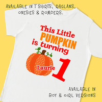 This Little Pumpkin is Turning One. Personalized T Shirt Raglan Onesuit Romper. 1st 2nd 3rd 4th Birthday Thanksgiving Turkey Harvest (8518G)