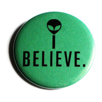 I Believe Aliens Pinback Button Green Accessory UFOS