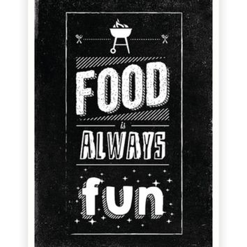 Food is always fun Restaurant Wall Decor Quotes Poster from Lab No. 4