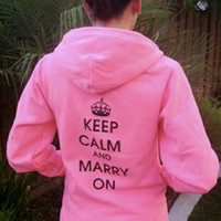 Keep Calm and Marry On Hoody - Unisex
