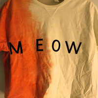 Orange and White Ombre &#x27;Meow&#x27; Shirt