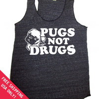 Pugs NOT DRUGS Eco Heather Racerback Tank Top Alternative Apparel Free Shipping