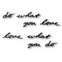 """Do What You Love, Love What You Do"" Wall Décor by Umbra®"