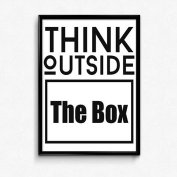 """PRINTABLE Art """"Think Outside The Box"""" Typography Art Print Black and White Motivational Quote Office Decor Apartment Decor Home Decor"""