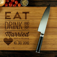 Eat Drink And Be Married Personalized Cutting Board (Pictured in Amber), approx. 12 x 16 inches, Wedding Gift, Anniversary Gift