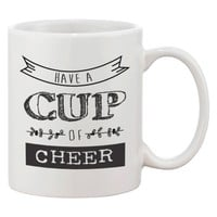 Cute Holiday Coffee Mug - Have a Cup of Cheer