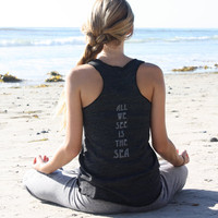 TenThings. ALL we SEE is the SEA. eco vintage black. tank top.