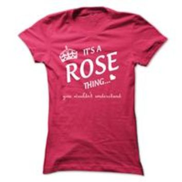 Its A Rose Thing..!