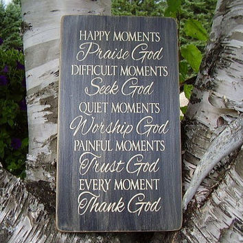 Happy Moment Praise God Inspirational Distressed Sign