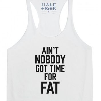 Ain't Nobody Got Time For Fat-Unisex Athletic Grey Tank