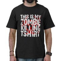 This is My Zombie Killing T-shirt from Zazzle.com
