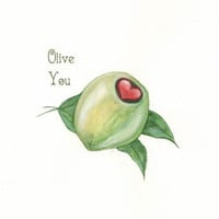Olive You Forever/Watercolor Print of Olive with heart