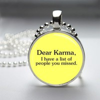 Karma Funny Glass Tile Round Bezel Pendant Necklace