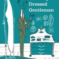 Retro To Go: The Perfectly Dressed Gentleman book by Robert O'Byrne and Lord Dunsby