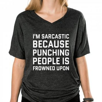 I'M SARCASTIC BECAUSE PUNCHING PEOPLE IS FROWNED UPON T-SHIRT (WHT 312141)