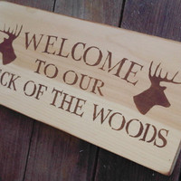 Rustic Hunting Welcome Sign &quot;Weclome to our Neck of the Woods&quot; Cabin Lake House Cottage Decor