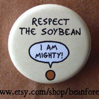 respect the soybean by beanforest on Etsy