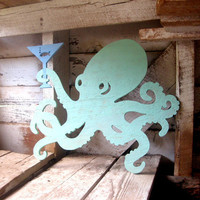 Octopus, cocktails, wood sign, beach, bar, dining, kitchen, seafood, shabby chic, cottage (also available WITHOUT MARTINI GLASS)
