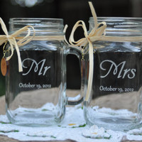Mason Jar Wedding Glasses -  Mr and Mrs - Choice of 14 Fonts