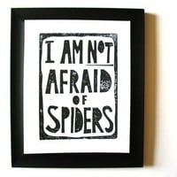 PRINT  I am not afraid of spiders BLACK LINOCUT by thebigharumph