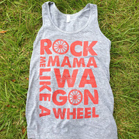 Rock Me Mama Like a Wagon Wheel - Unisex Tank top - &quot;Athletic Grey&quot; and Rust ink - Old Crow Medicine Show