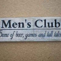 Mens Club Wood Sign