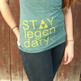 "Green ""Stay Legendary"" women's V-neck t-shirt"