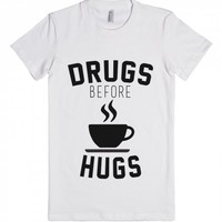 Drugs Before Hugs-Unisex White Tank