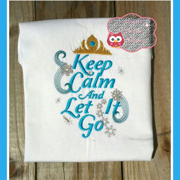 keep calm and let it go, snow queen, girls shirt, baby bodysuit,