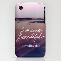Someone Beautiful is Reading this iPhone Case by  Bright Enough | Society6
